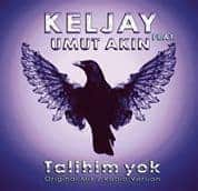 Keljay ft Umut Akin - Talihim yok (Original Mix) Cover