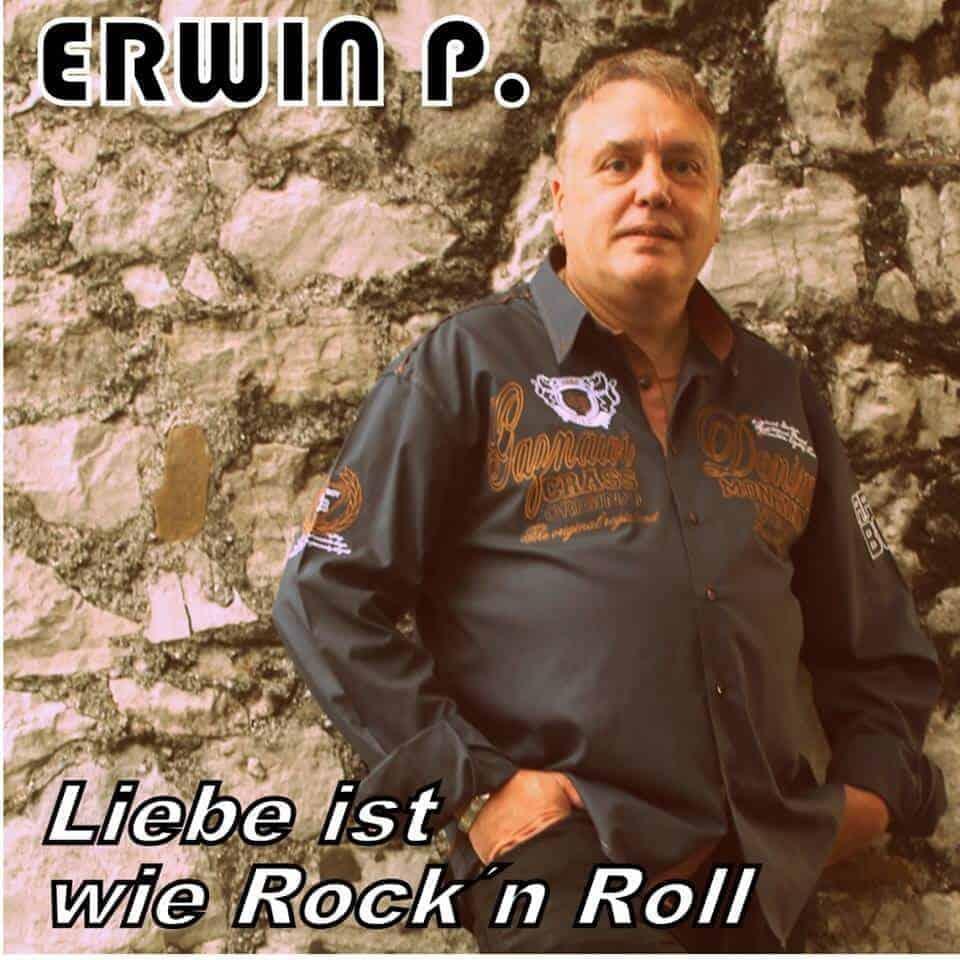 Erwin P - Liebe ist wie Rock n Roll