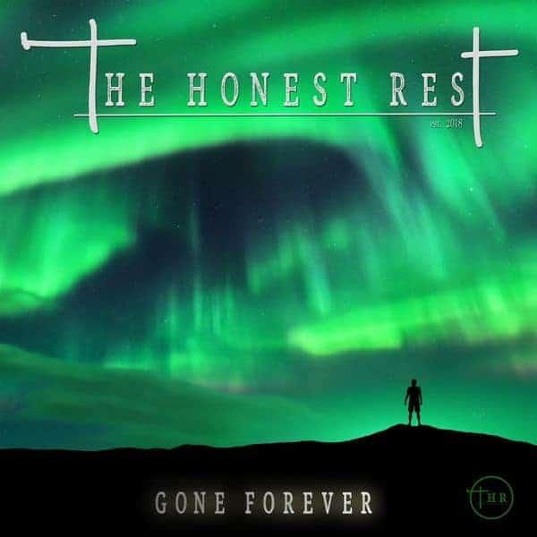The Honest Rest gone forever album cover