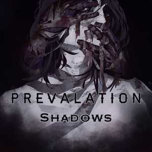 Prevalation - Schadows Cover Art