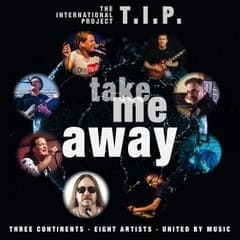 T.I.P - Take me away Coverart