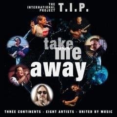 T.I.P - Take me away Coverart