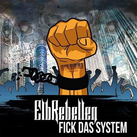 ElbRebellen - Fick das System Coverart